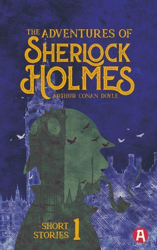 The Adventures of Sherlock Holmes. Arthur Conan Doyle (englische Ausgabe)