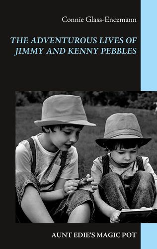 The Adventurous Lives of Jimmy and Kenny Pebbles