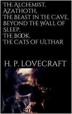 The Alchemist, Azathoth, The Beast in...