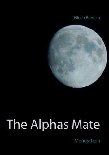The Alphas Mate