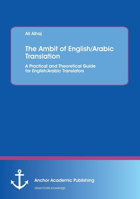 The Ambit of English/Arabic Translation