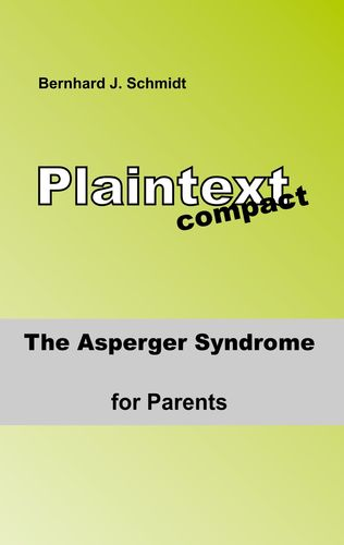 The ASPERGER Syndrome for Parents