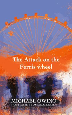The Attack on the Ferris wheel