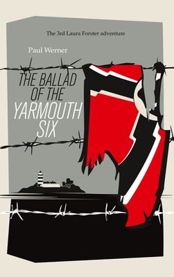 The Ballad of the Yarmouth Six