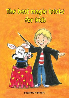 The best magic tricks for kids