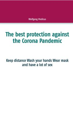 The best protection against the Corona Pandemic