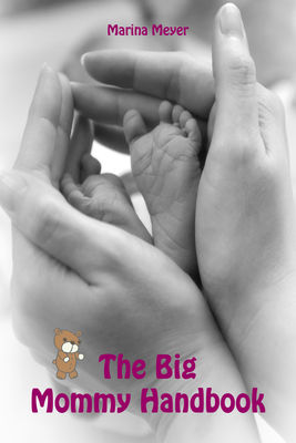 The Big Mommy Handbook
