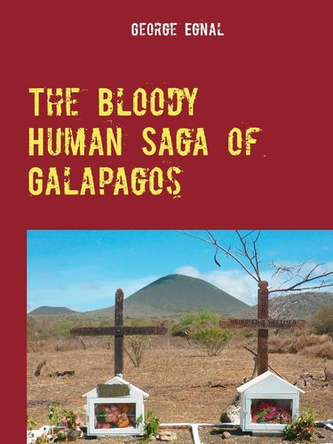 The Bloody Human Saga of Galapagos