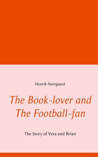 The Book-lover and The Football-fan
