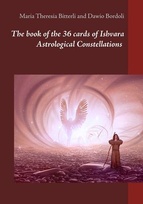 The book of the 36 cards of Ishvara Astrological Constellations