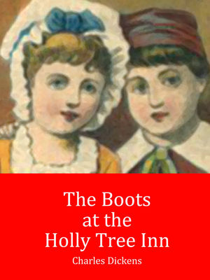 The Boots at the Holly Tree Inn