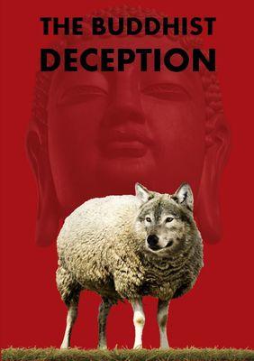 The Buddhist Deception