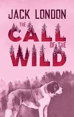 The Call of the Wild. Jack London (englische Ausgabe)