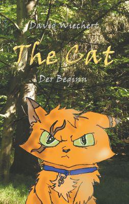 The Cat - Der Beginn