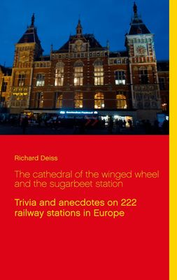 The cathedral of the winged wheel and the sugarbeet station