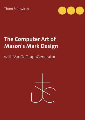 The Computer Art of Mason's Mark Design
