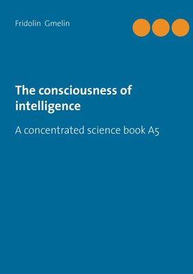 The consciousness of intelligence