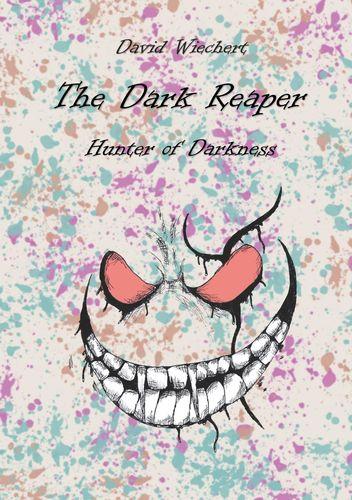 The Dark Reaper - Hunter of Darkness