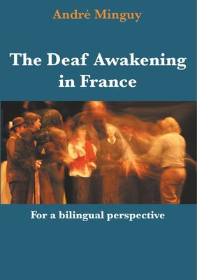 The Deaf Awakening in France