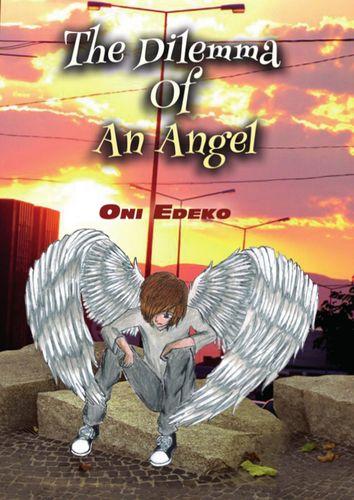 The Dilemma of an Angel