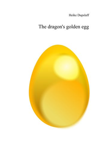 The dragon's golden egg
