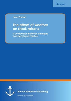 The effect of weather on stock returns: A comparison between emerging and developed markets