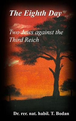 The Eighth Day - Two Jews against The Third Reich