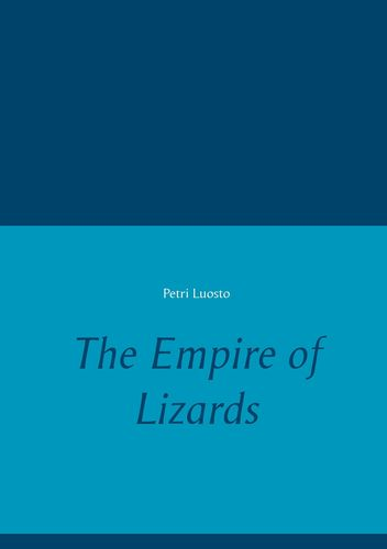 The Empire of Lizards