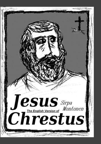 The English Version of Jesus Chrestus