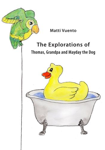 The Explorations of Thomas, Grandpa and Mayday the Dog