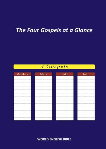 The Four Gospels at a Glance