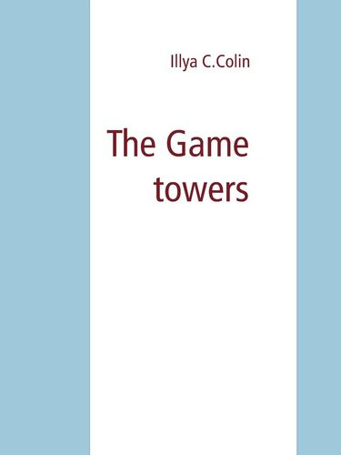 The Game towers