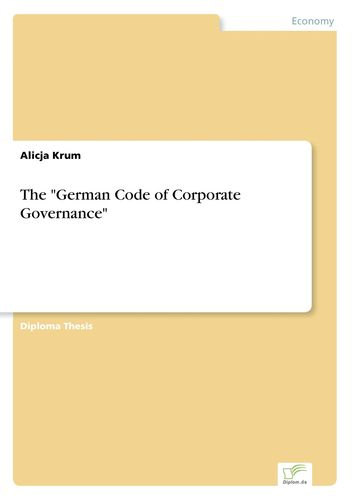 "The ""German Code of Corporate Governance"""
