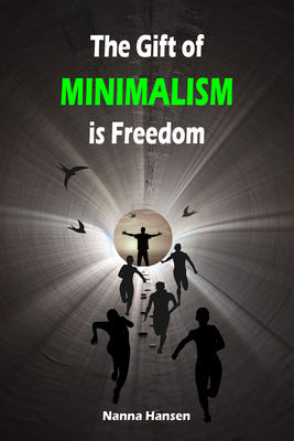 The Gift of Minimalism is Freedom