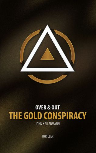 The Gold Conspiracy