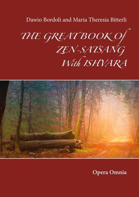 THE GREAT BOOK Of ZEN-SATSANG With ISHVARA