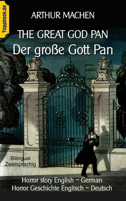The great god Pan / Der große Gott Pan