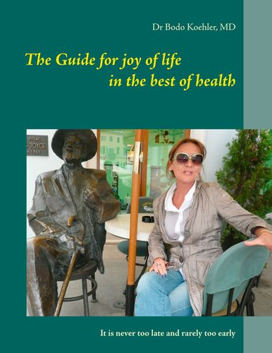 The Guide for joy of life in the best of health