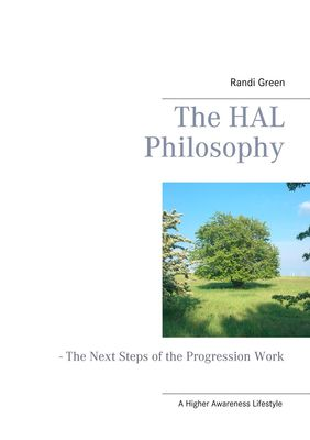 The HAL Philosophy