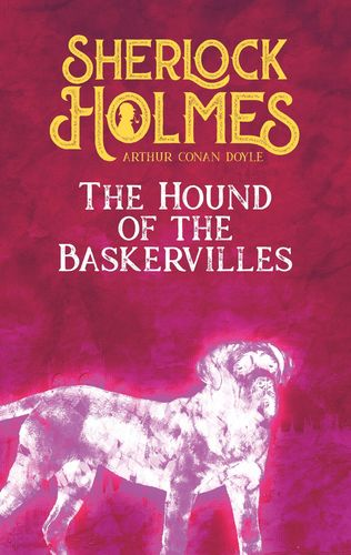 The Hound of the Baskervilles. Arthur Conan Doyle (englische Ausgabe)