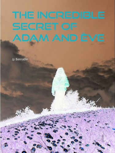 The incredible secret of Adam and Ève