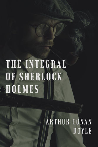 The integral of Sherlock Holmes