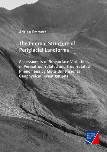 The Internal Structure of Periglacial Landforms