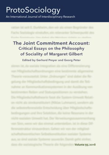 The Joint Commitment Account: Critical Essays on the Philosophy of Sociality of Margaret Gilbert with Her Comments