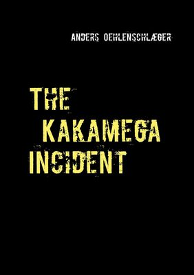 The Kakamega Incident