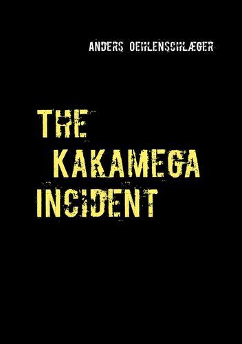 The Kakamega Incident
