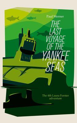 The Last Voyage of the Yankee Seas