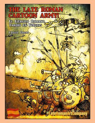 The Late Roman Cartoon Army!