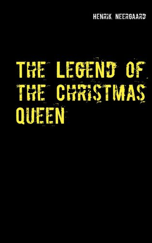 The Legend of the Christmas Queen