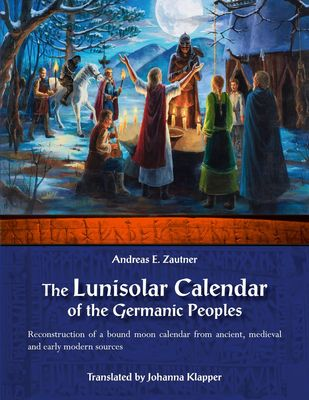 The Lunisolar Calendar of the Germanic Peoples